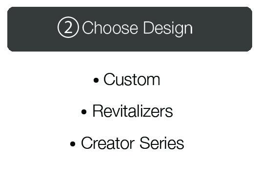 Step 2  |  Choose Design